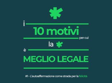 10 motivi cannabis legale. #1